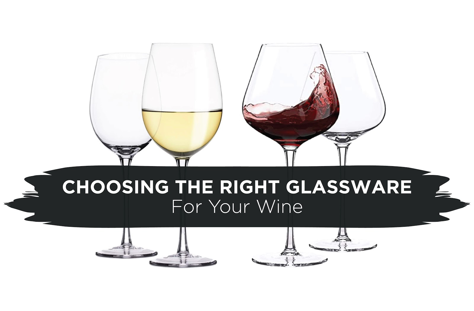 Choosing The Right Glassware For Your Wine