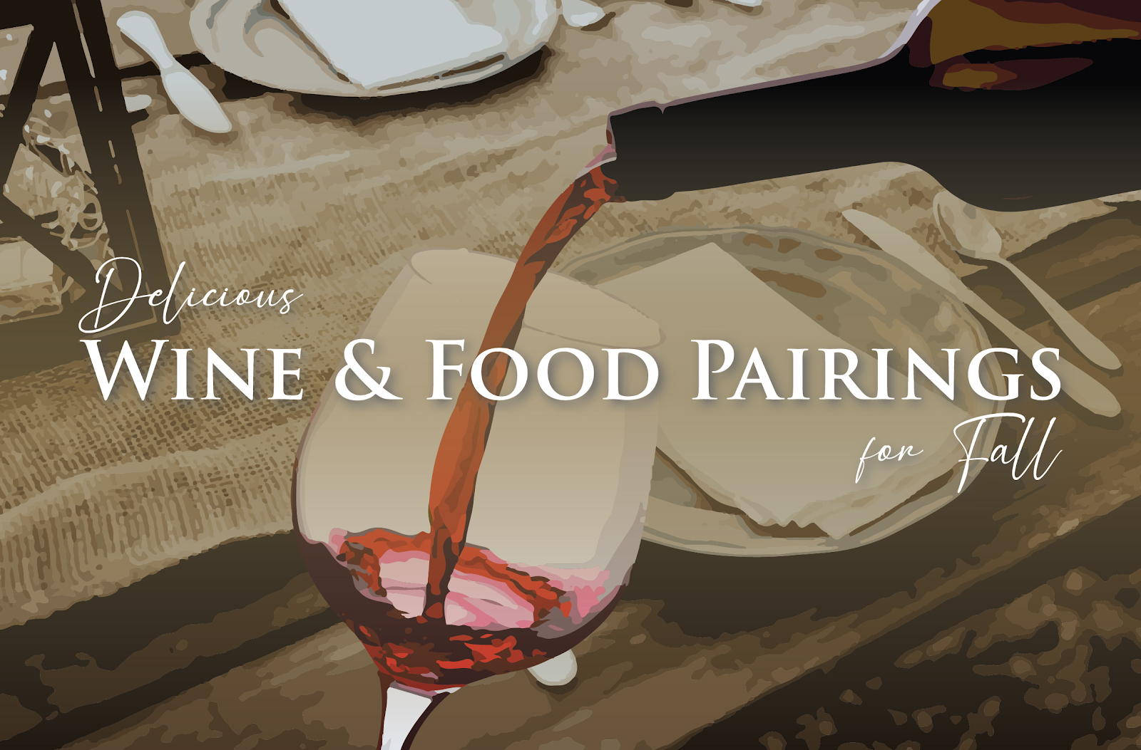 Delicious Wine & Food Pairings for Fall
