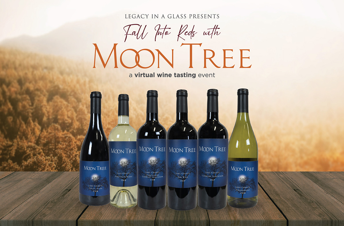 Fall Into Reds With Moon Tree - Virtual Wine Tasting - Legacy in a Glass