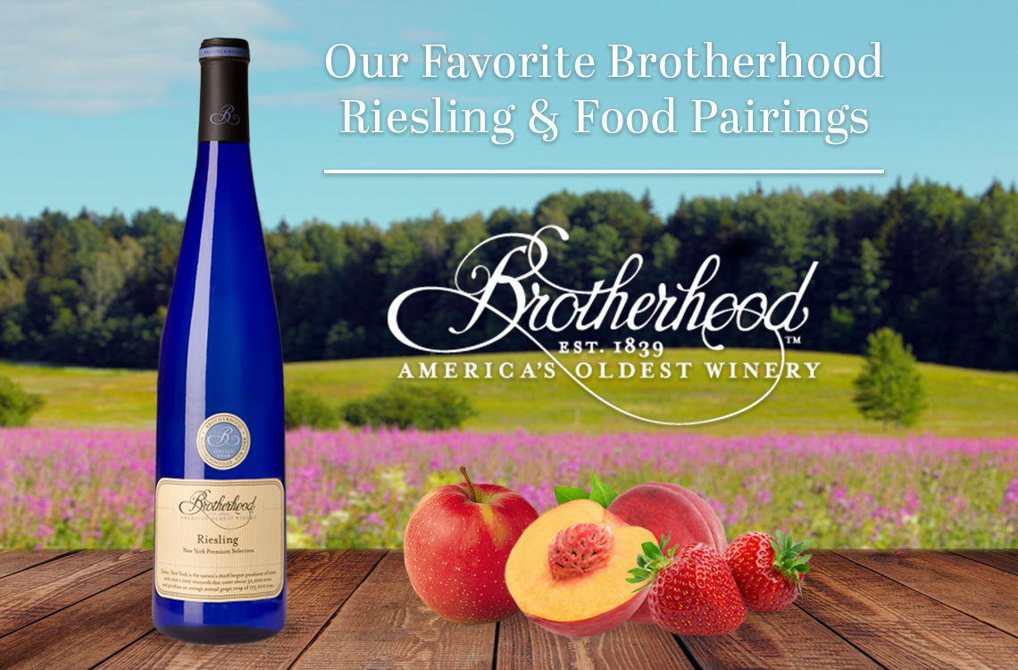Our Favorite Brotherhood Riesling & Food Pairings