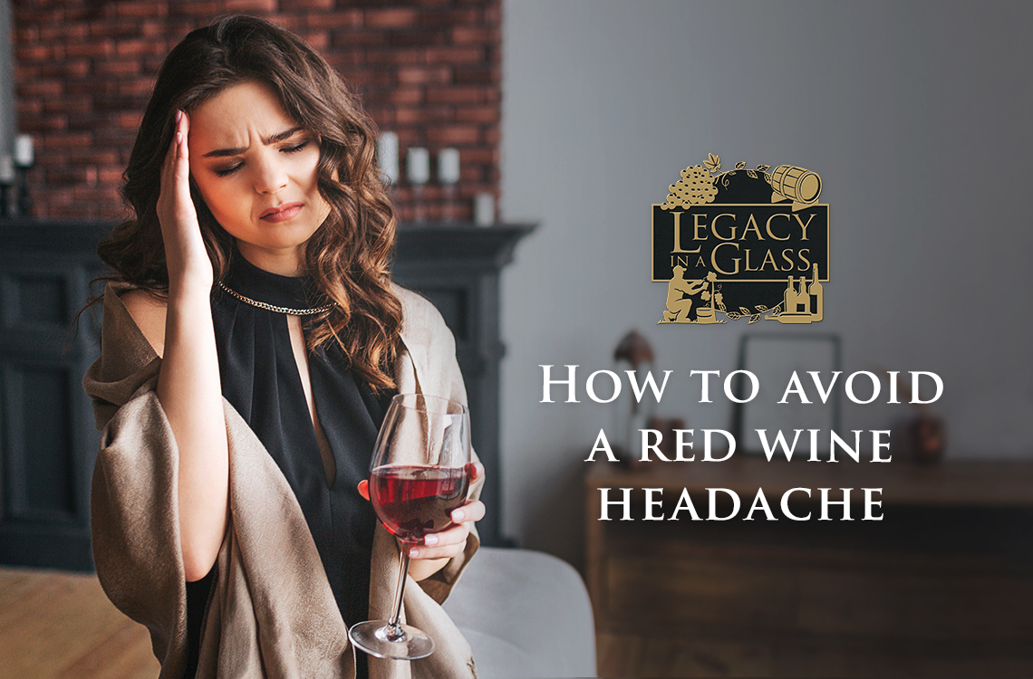 How to avoid a red wine headache