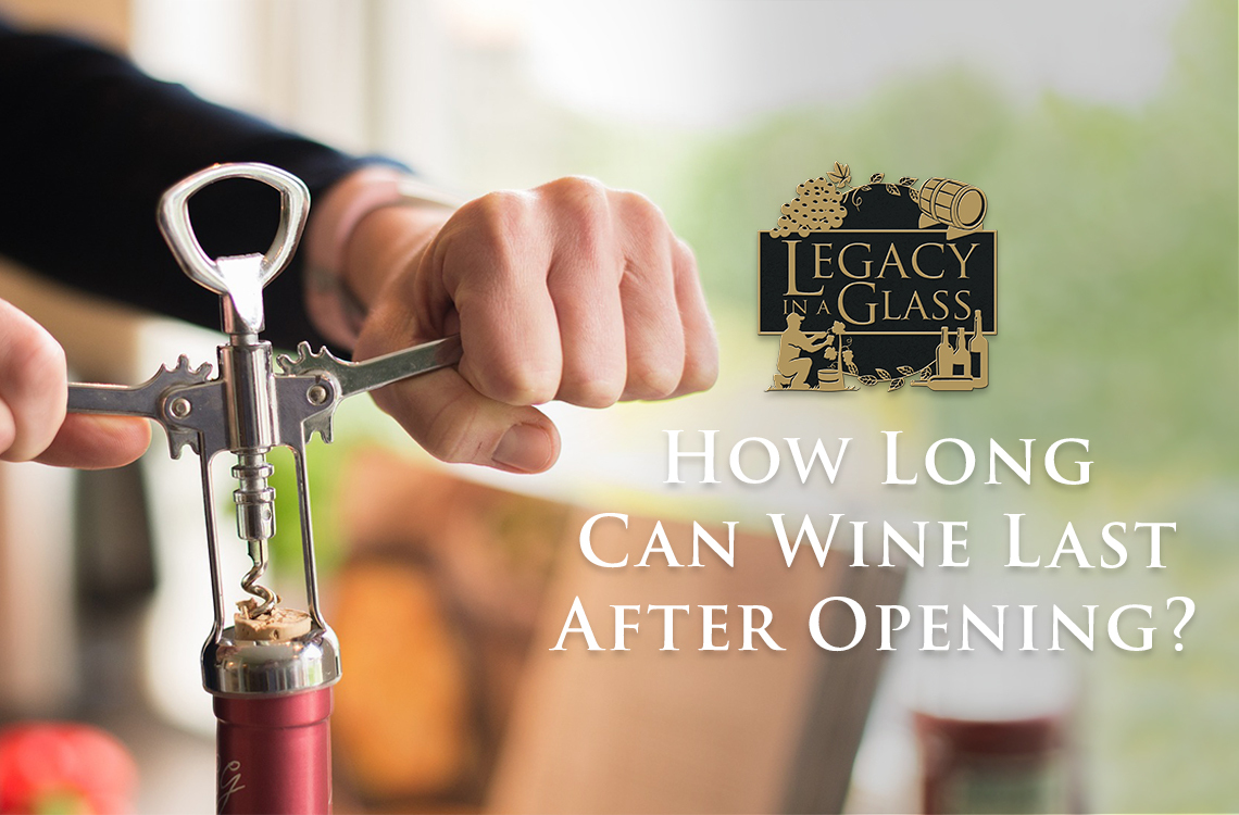 How Long Can Wine Last After Opening?